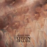 Obel, Agnes: Citizen of Glass [CD]