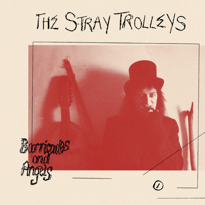 Stray Trolleys, The: Barricades & Angels [LP]