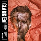 Clark: Death Peak [CD]