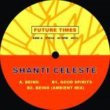"Shanti Celeste: Being [12""]"