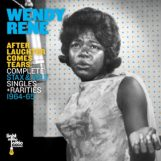 Rene, Wendy: After Laughter Comes Tears: Complete Stax & Volt Singles & Rarities [CD]