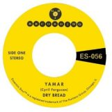 """Dry Bread: Yamar / Words To My Song [7""""]"""