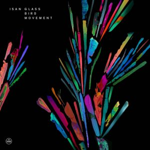 ISAN: Glass Bird Movement [CD]