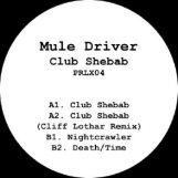 "Mule Driver: Club Shebab [12""]"