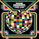 variés: Boogie Breakdown: South African Synth-Disco '80-'84 [2xLP]