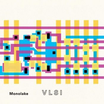 Monolake: VLSI [CD]