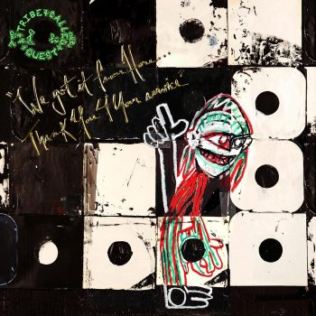 A Tribe Called Quest: We Got It From Here… Thank You 4 Your Service [2xLP]