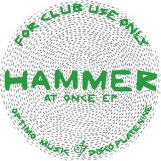 "Hammer: At Once [12""]"