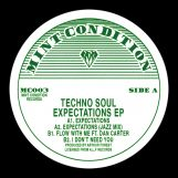 "Techno Soul: Expectations [12""]"