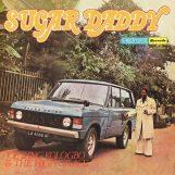 Kologbo & The High Grace, Joe King: Sugar Daddy [LP]