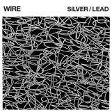 Wire: Silver/Lead [CD]