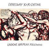 Expressway Yo-Yo Dieting: Undone Harmony Following [LP]