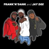 "Frank-N-Dank & Jay Dee: The Jay Dee Tapes [12""]"