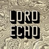 Lord Echo: Melodies [2xLP]