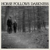 Gonzalez, Delia: Horse Follows Darkness [LP]