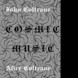 Coltrane, John & Alice: Cosmic Music [LP]