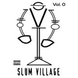 Slum Village: Fantastic Vol. 0 [LP]