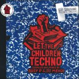 variés: Let The Children Techno [2xLP]