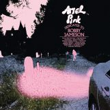 Ariel Pink: Dedicated To Bobby Jameson [CD]