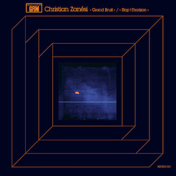 Zanési, Christian: Grand Bruit / Stop ! l'horizon [LP]