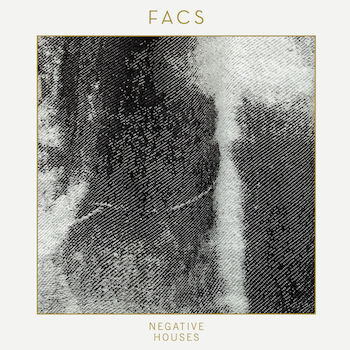 Facs: Negative Houses [LP]