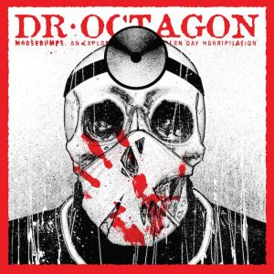Dr. Octagon: Moosebumps: An Exploration Into Modern Day Horripilation [CD]