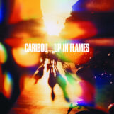Caribou: Up In Flames [LP]
