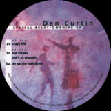 """Curtin, Dan: Spatial Relationships EP [12""""]"""
