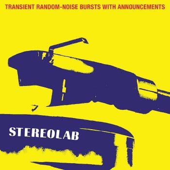 Stereolab: Transient Random-Noise Bursts With Announcements [3xLP transparents]