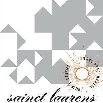 Lauzier & Pierre-Yves Martel, Philippe: Sainct Laurens Vol. 2 [CD]