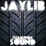 Jaylib: Champion Sound [2xLP]