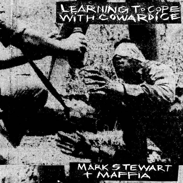 Stewart, Mark & The Maffia: Learning to Cope with Cowardice [CD]