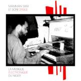Sani et son orgue, Mamman: La musique électronique du Niger [LP]