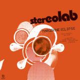 Stereolab: Margerine Eclipse [3xLP transparents]