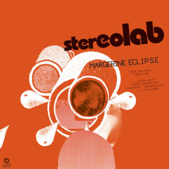 Stereolab: Margerine Eclipse [3xLP transparents]