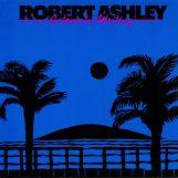 Ashley, Robert: Automatic Writing [CD]
