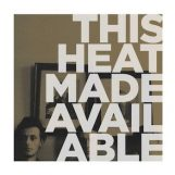 This Heat: Made Available [LP]