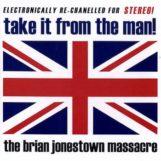 Brian Jonestown Massacre: Take It From The Man! [CD]