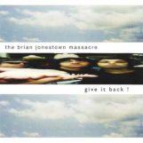 Brian Jonestown Massacre: Give It Back! [CD]