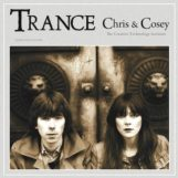 Chris & Cosey: Trance [LP]