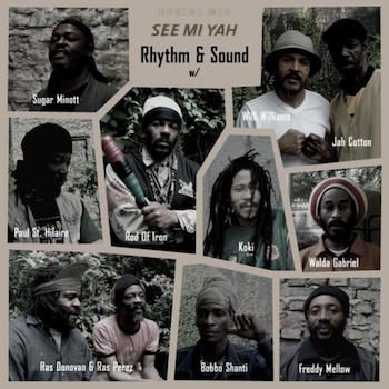 Rhythm & Sound: See Mi Yah [LP]