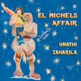 "El Michels Affair: Unathi / Zaharila [7""]"