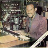 Mergia & The Walias, Hailu: Tche Belew [LP]