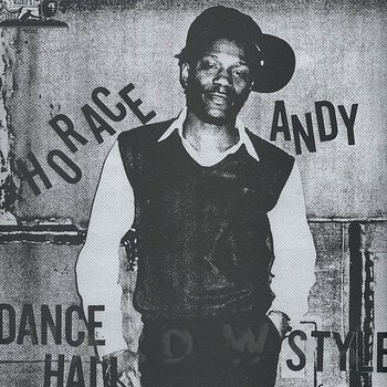 Andy, Horace: Dance Hall Style [LP]