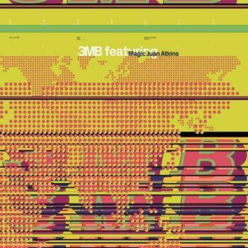 3MB & Magic Juan Atkins: 3MB Featuring Magic Juan Atkins [CD]