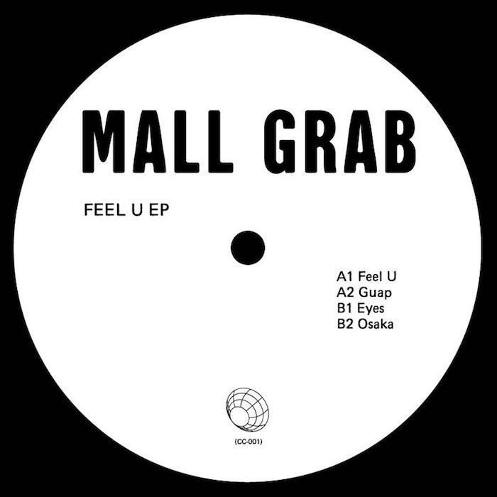 "Mall Grab: Feel U EP [12""]"