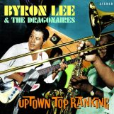 Lee, Byron And The Dragonaires: Uptown Top Ranking [2xLP]