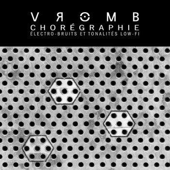 Vromb: Chorégraphie [CD]