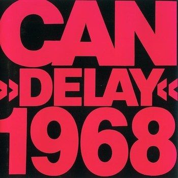 Can: Delay 1968 [LP]
