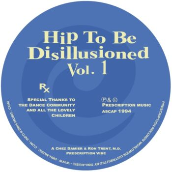 """Trent & Chez Damier, Ron: Hip To Be Disillusioned Vol. 1 [12""""]"""